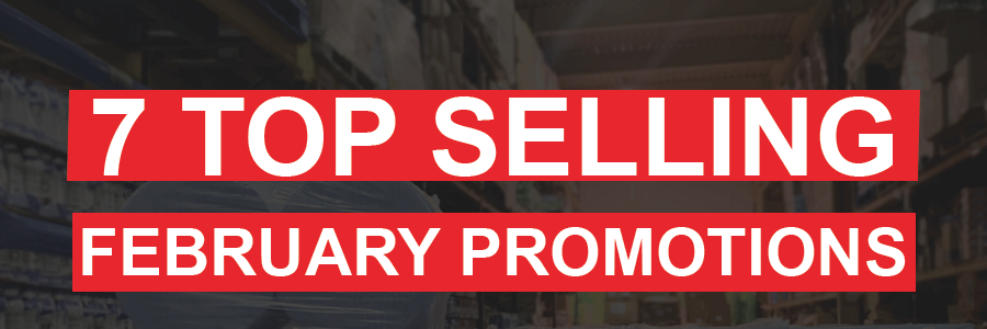 7 Top Selling February Promotions